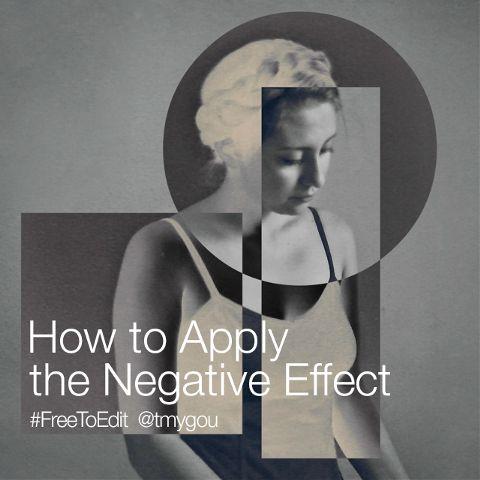 negative effect photo editing
