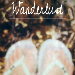 wanderlust wanderlusting nature travel